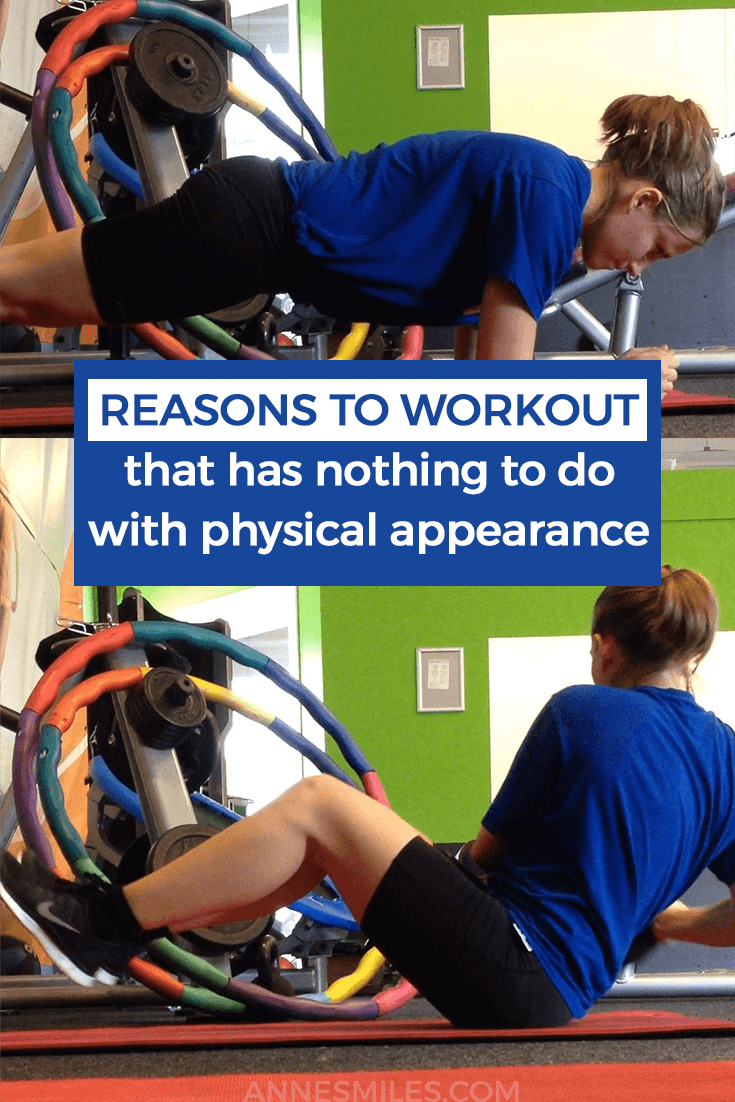 Reasons to Work Out (That Has Nothing to do With Physical Appearance)