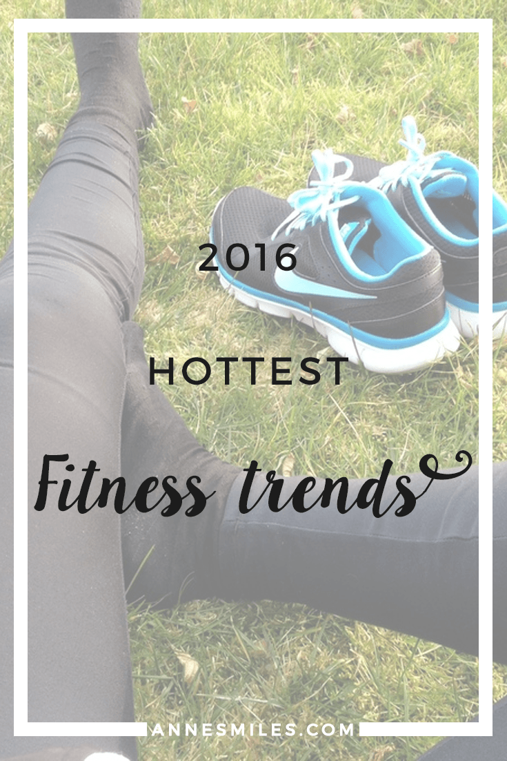2016 Hottest Fitness Trends