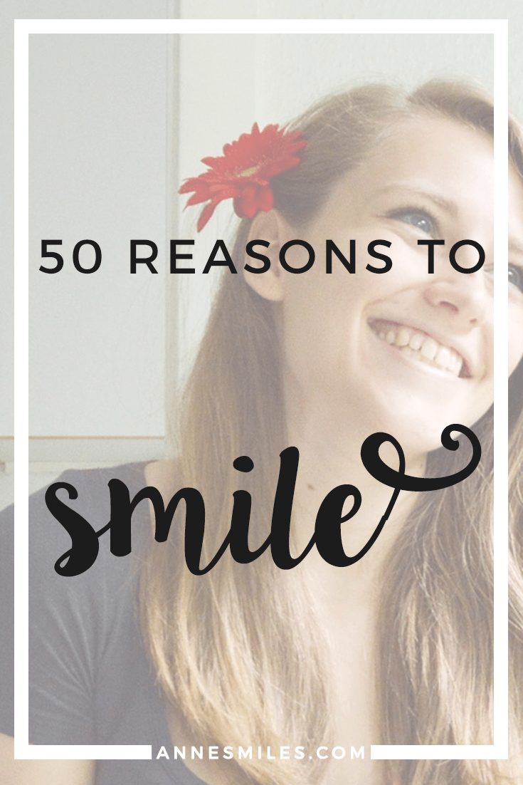 50 reasons to smile right now - Challenge yourself to be positive! Click through to read more, or repin to save for later!