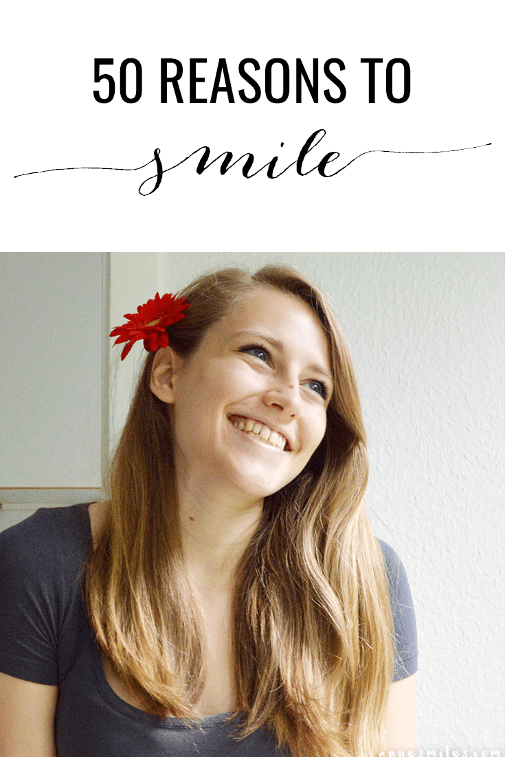 50 reasons to smile right now - Challenge yourself to be positive! #smile #gratitude #positivity