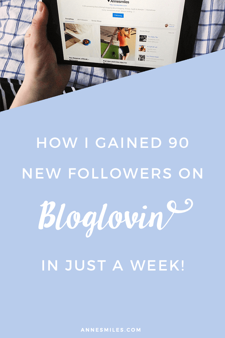 How I got 90 new followers on Bloglovin in just a week! Click through to read more, or repin to save for later!