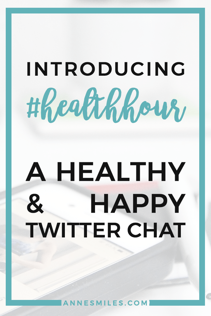 Introducing #HealthHour - a healthy and happy community chat that\'s all about supporting each other || Click through to read more, or repin to save for later!