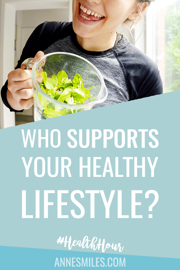 Who is your biggest supporter of your choice to follow a healthy lifestyle? What's the best way to support you? That's what #HealthHour is answering today || Click through to read more, or repin to save for later!