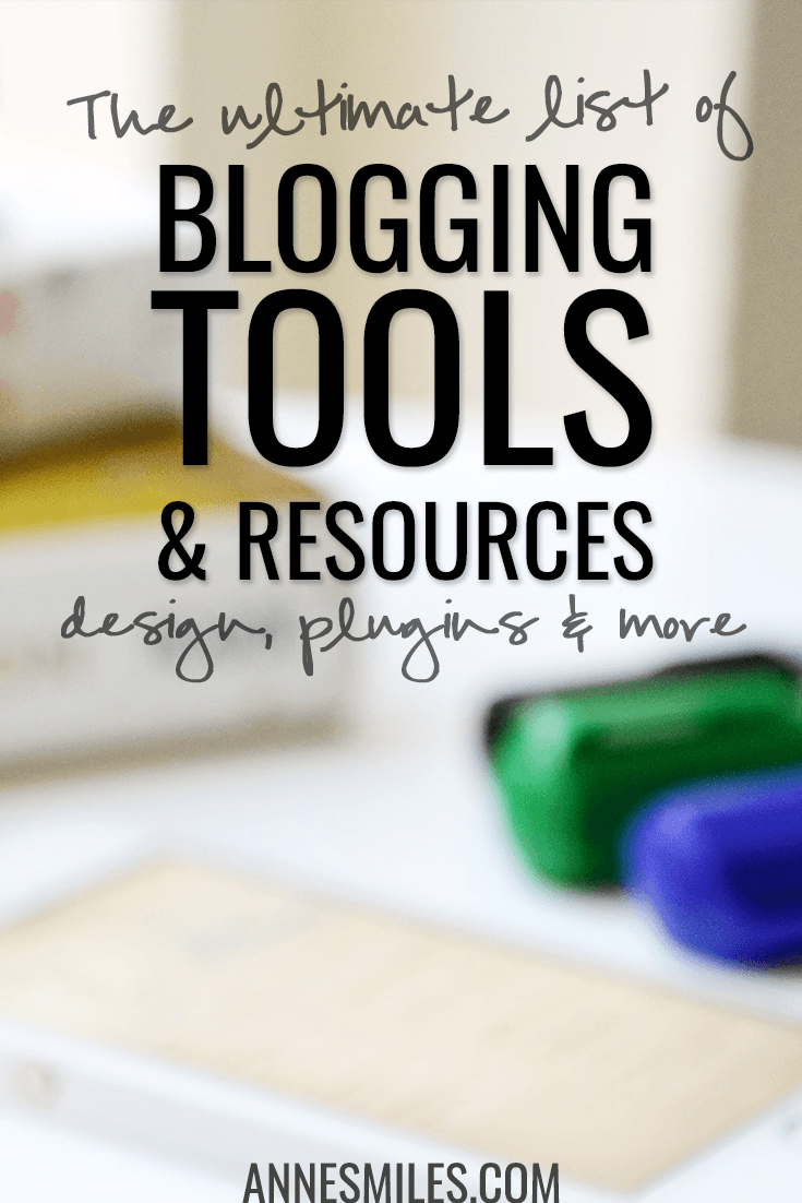 The Ultimate List of Blogging Tools & Resources: Hosting, Design & Plugins