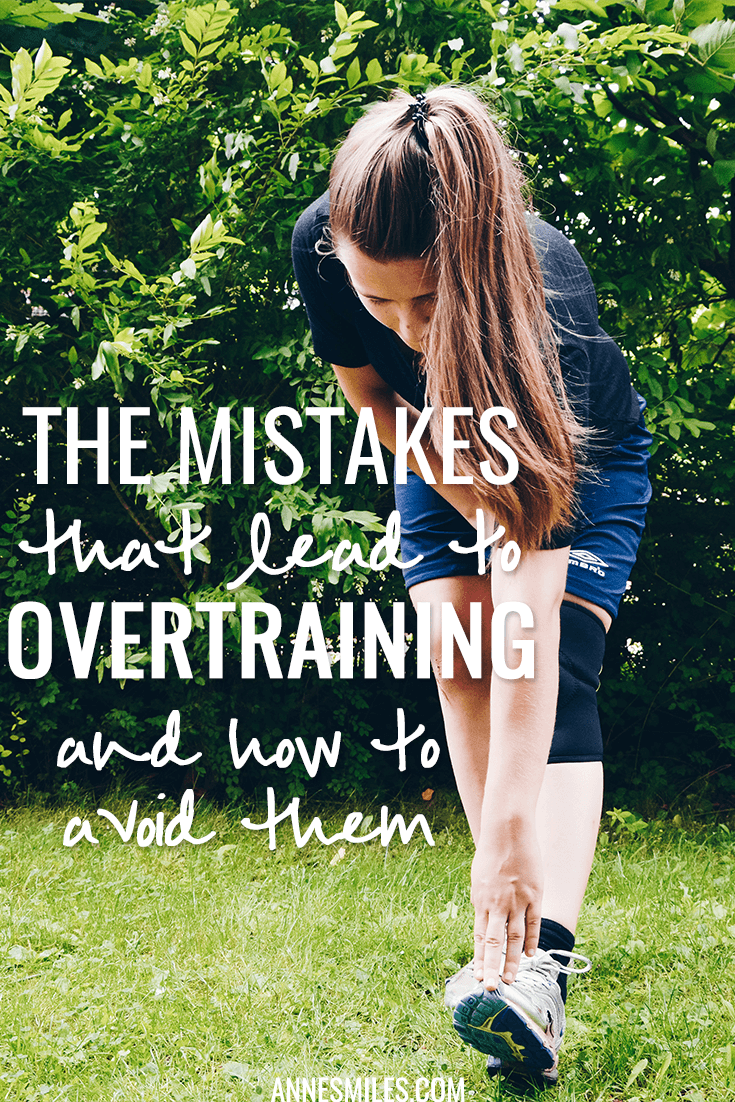 The Mistakes that Lead to Overtraining and How to Avoid Them