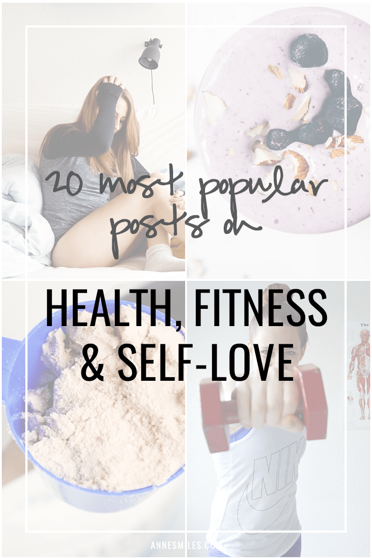 A round of the all time most popular posts on the positive health & fitness blog, annesmiles.com