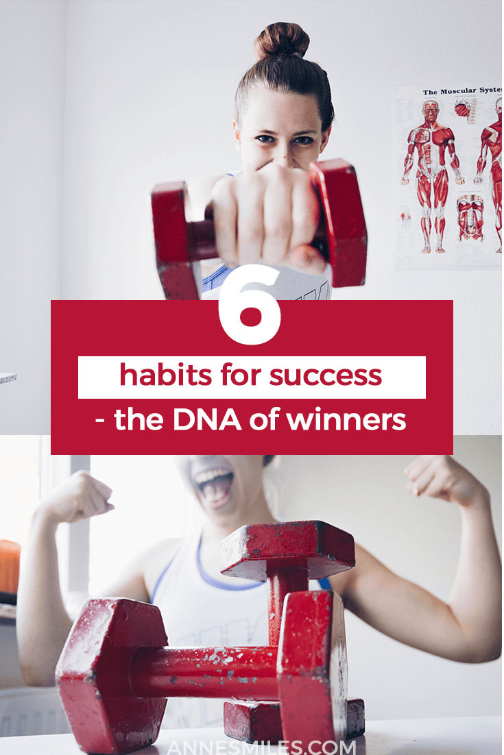 6 Habits for Success – The DNA of Winners