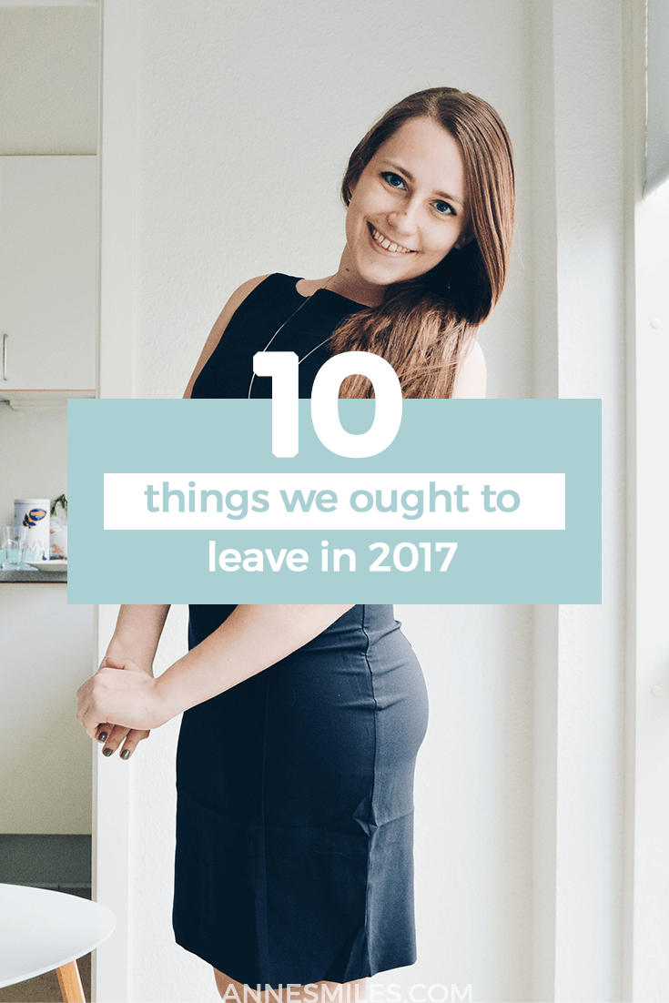 Whether the last year was good or bad for you, I think there's a few things we can all agree should be left behind before we shut the door permanently!