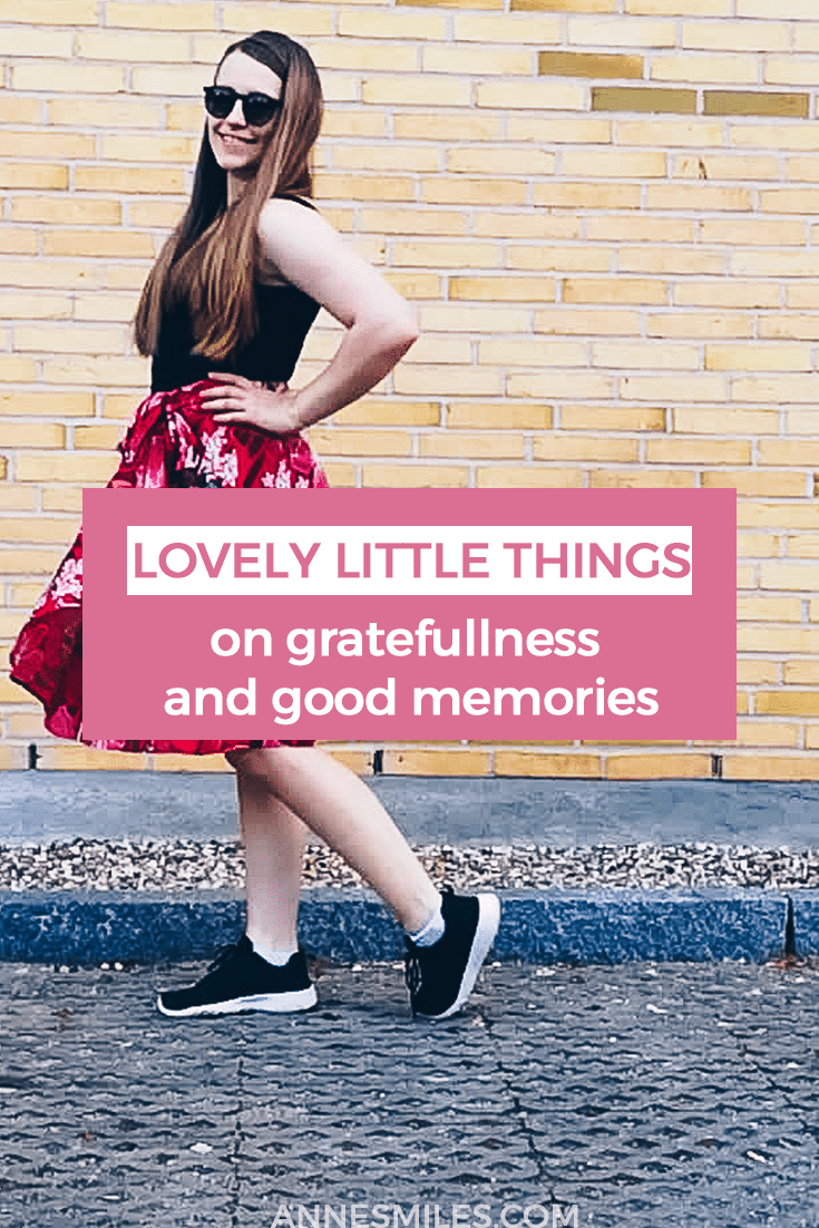 LOVELY LITTLE THINGS // It's worth remembering the little things and moments in life that brings us joy. So here's some of my recent favorites. I hope you enjoy this little glimpse into my every day life, and remember to stop and appreciate the little things in your life too. #gratitude #positivity