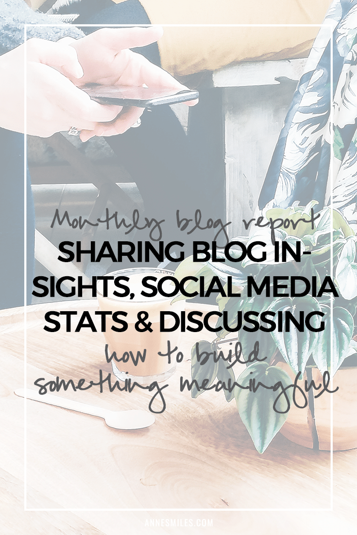 Monthly blog report taking a close look at blog traffic, boosting page views, growing a following, social media stats trends and building something meaningful. #blog #blogging #blogtips