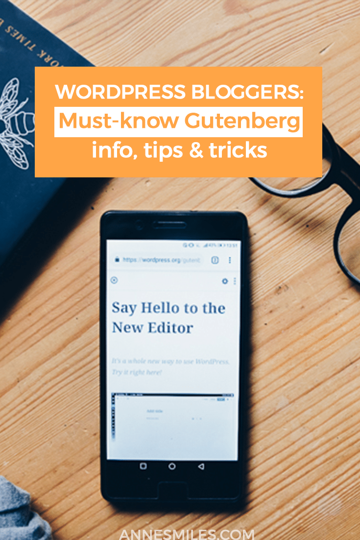 Tips, Tricks and everything else you need to know about the new editing experience in WordPress called Gutenberg #Wordpress #blogging