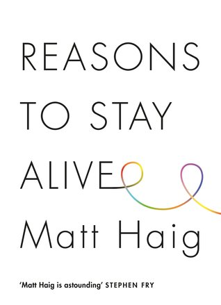 Reasons to stay alive Matt Haig book cover