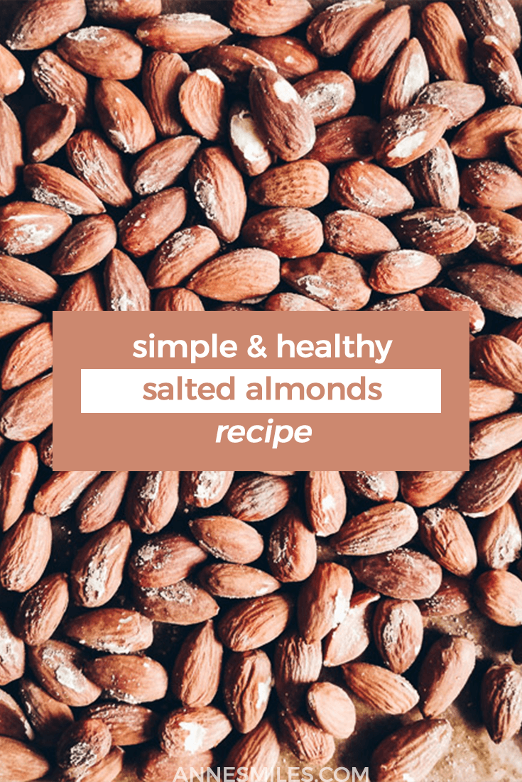 Salted Almonds - Easy To make at home
